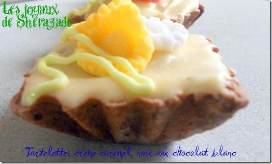 tartelette caramel chocolat blanc