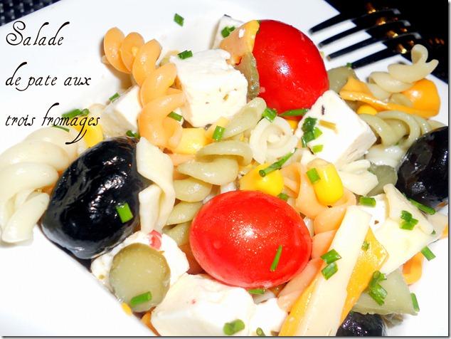 Salade de pâtes aux trois fromages
