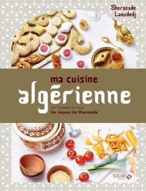 """Mon livre """"Ma cuisine algérienne"""", sortie le 11 mai"""